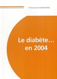 Le diabète en 2004