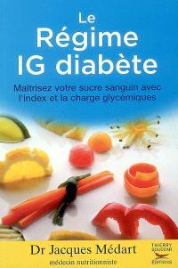 Le régime IG diabéte : maîtrisez votre sucre sanguin avec l'index et la charge glycémique