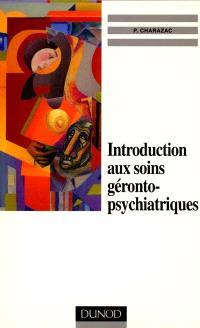 Introduction aux soins gérontopsychiatriques