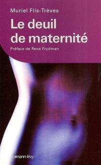 Le deuil de maternité