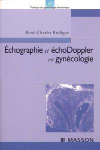 Echographie et échodoppler en gynécologie