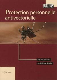 Protection personnelle antivectorielle : recommandations pour la pratique clinique
