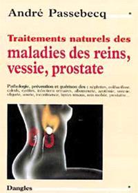 Traitements naturels des maladies des reins, vessie, prostate