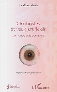 Ocularistes et yeux artificiels : de l'Antiquité au XXe siècle