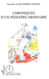 Chroniques d'un pédiatre ordinaire