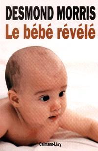Le Bébé révélé