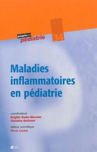 Maladies inflammatoires en pédiatrie