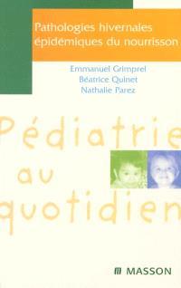 Pathologies hivernales épidémiques du nourrisson
