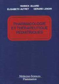 Pharmacologie et thérapeutique pédiatriques