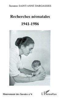 Recherches néonatales : 1941-1986