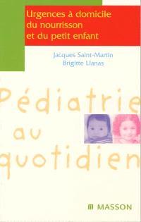 Urgences à domicile du nourrisson et du petit enfant