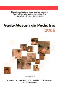Vade-mecum de pédiatrie 2006