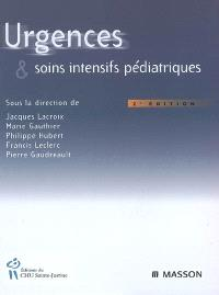 Urgences & soins intensifs pédiatriques