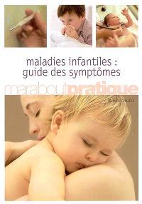 Maladies infantiles : guide des symptômes