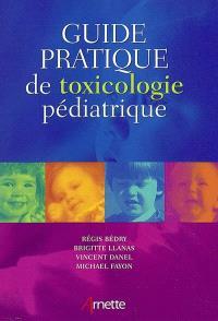 Guide pratique de toxicologie pédiatrique