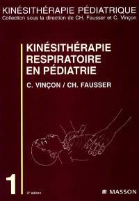 Kinésithérapie respiratoire en pédiatrie : du prématuré au petit enfant