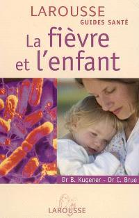 La fièvre et l'enfant