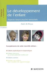 Le développement de l'enfant : aspects neuro-psycho-sensoriels