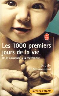 Les 1.000 premiers jours de la vie