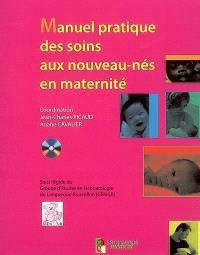 Manuel pratique de soins aux nouveau-nés en maternité