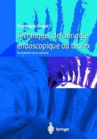 Techniques de chirurgie endoscopique du thorax