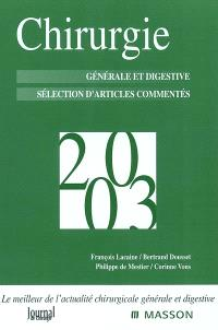 Chirurgie 2003 : générale et digestive : sélection d'articles commentés