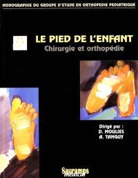 Chirurgie et orthopédie du pied de l'enfant