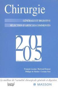 Chirurgie générale et digestive 2005 : sélection d'articles commentés