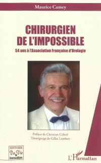 Chirurgien de l'impossible : 54 ans à l'Association française d'urologie