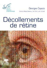Décollements de rétine : rapport 2011