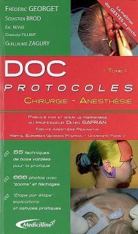 Doc protocoles. Volume 1, Chirurgie, anesthésie