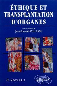 Éthique et transplantation d'organes