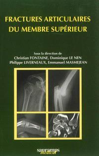 Fractures articulaires du membre supérieur