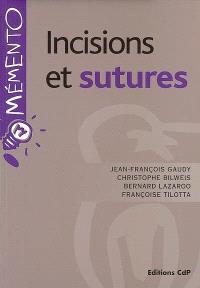 Incisions et sutures
