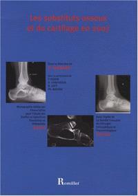 Les substituts osseux et du cartilage en 2007
