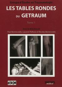 Les tables rondes du GETRAUM. Volume 1