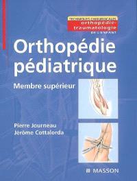 Orthopédie pédiatrique : membre supérieur