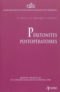 Péritonites postopératoires : rapport présenté au 112e Congrès français de chirurgie, Paris, 6-8 octobre 2010