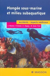 Plongée sous-marine sportive et milieu subaquatique : accidents, aspects médicaux