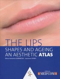 The lips, shapes and ageing : an aesthetic atlas