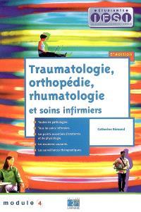 Traumatologie, orthopédie, rhumatologie et soins infirmiers