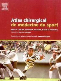 Atlas chirurgical de médecine du sport