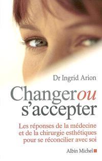 Changer ou s'accepter : les réponses de la médecine et de la chirurgie esthétique pour se réconcilier avec soi