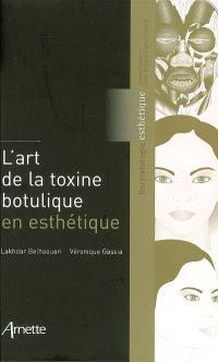L'art de la toxine botulique en esthétique