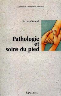 Pathologie et soins du pied