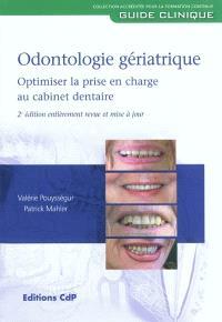 Odontologie gériatrique : optimiser la prise en charge au cabinet dentaire
