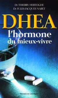 DHEA : l'hormone du mieux-vivre