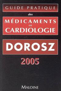 Guide pratique des médicaments en cardiologie