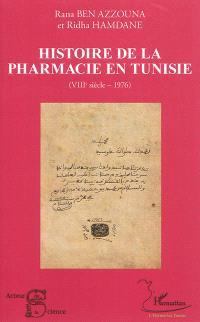 Histoire de la pharmacie en Tunisie, VIIIe siècle-1976