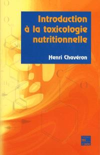 Introduction à la toxicologie nutritionnelle
